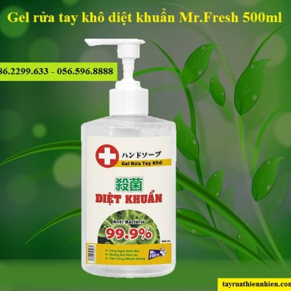 Nước rửa tay khô diệt khuẩn Mr.Fresh 500ml cực hiệu quả